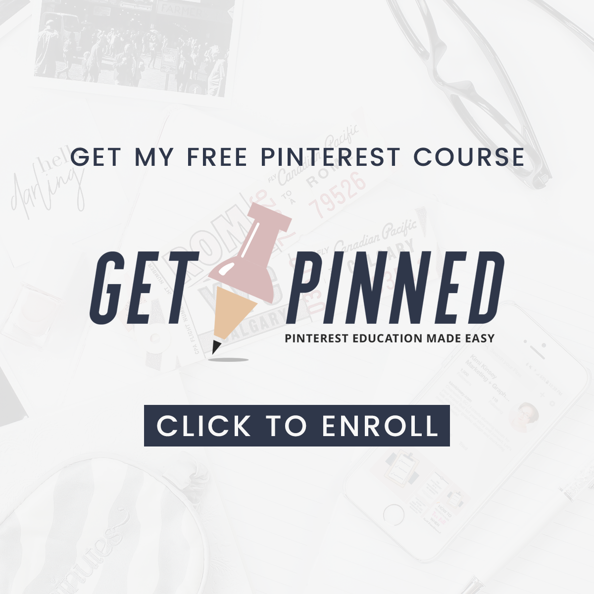 Enroll in Get Pinned Academy Free Pinterest Course