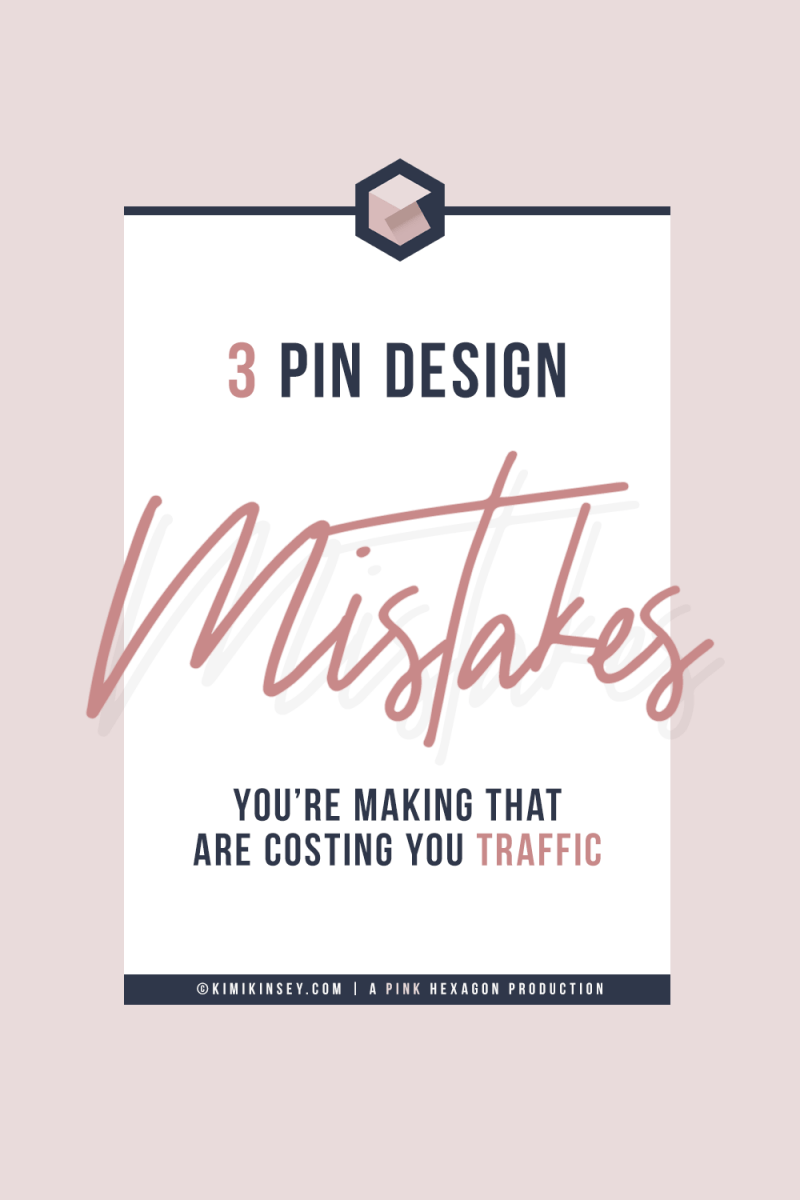 The 3 common graphic design mistakes you are making when creating your Pinterest images + helpful design tips so you can create Pin images that convert and get pinned. Learn how to create better pinterest images that are easy to read and will make viewers want to click on your pins. #graphicdesign #pinteresttips #pinterestmarketing #designtips #Branding #DesignIdeas