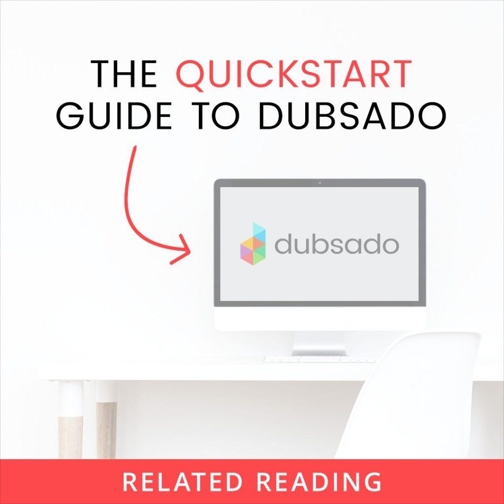 The quickstart guide to Dubsado