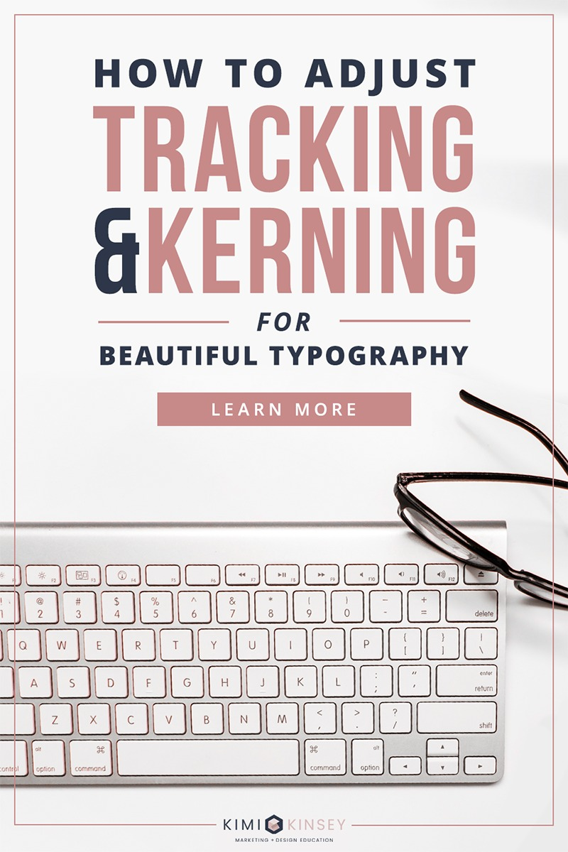 How to adjust tracking and kerning for beutiful typography
