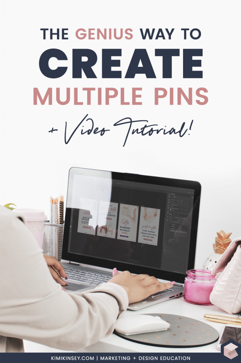 The Genius Way To Create Multiple Pins Quickly Kimi Kinsey